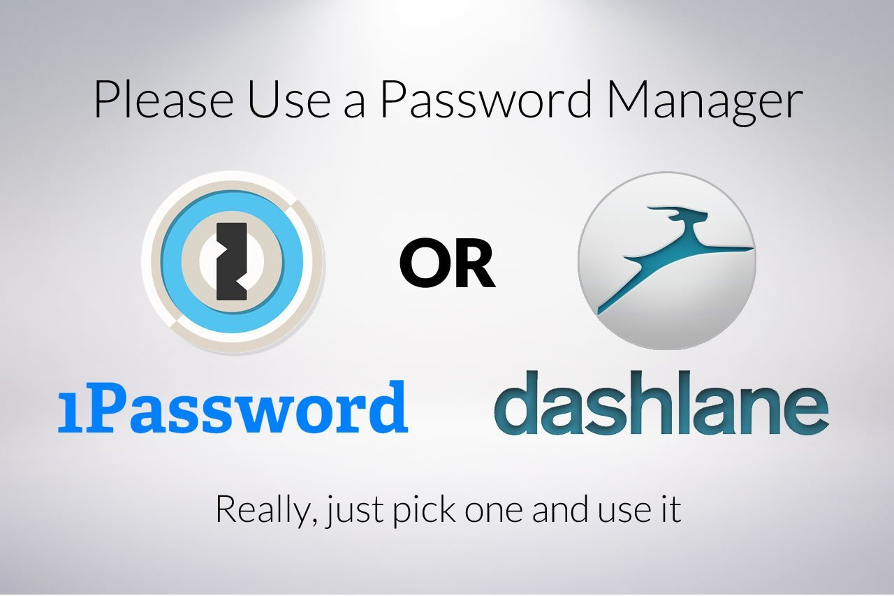 Please Use a Password Manager